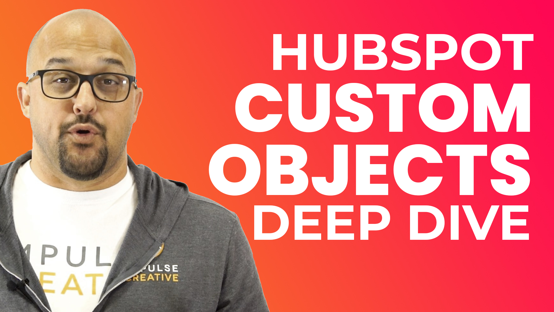 IC - HubSpot Custom Object Deep Dive